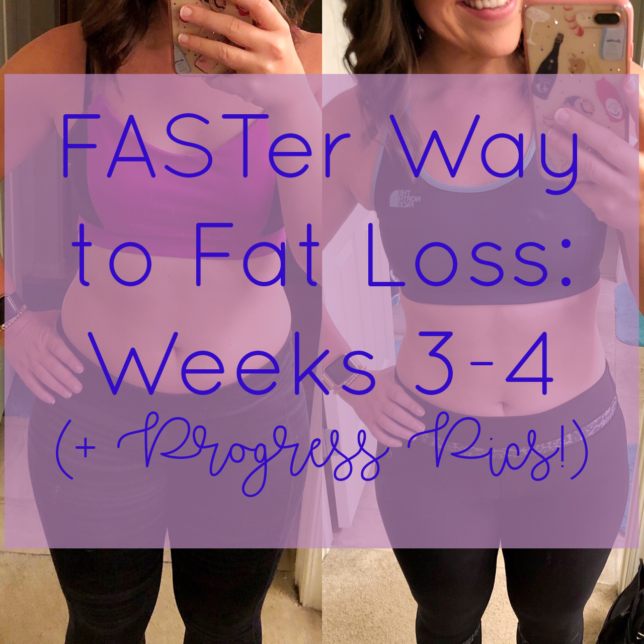 FASTer Way to Fat Loss Week 3-4